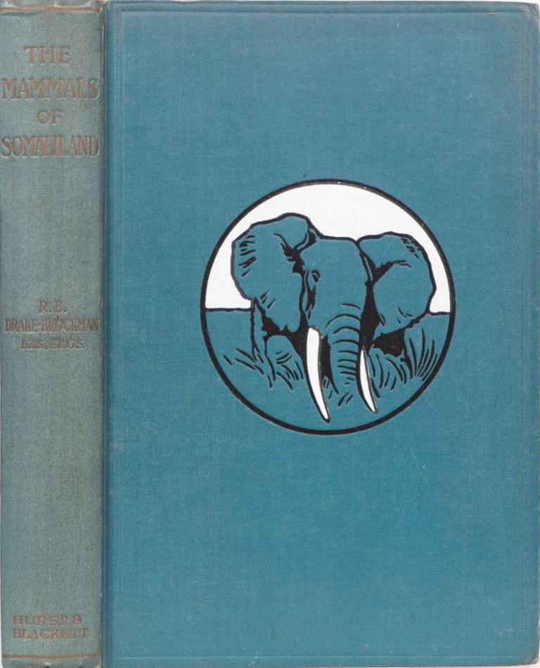 The Mammals of Somaliland. R. E. Drake-Brockman.