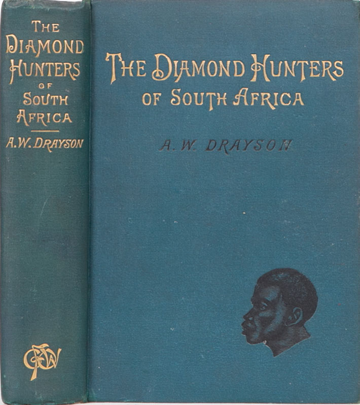 The Diamond Hunters of South Africa. Maj Gen A. W. Drayson.