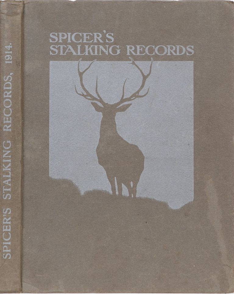 Spicer's Stalking Records Season 1913. Peter Spicer.
