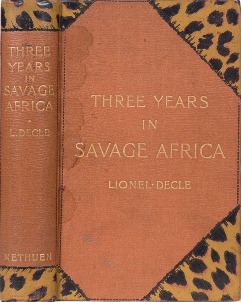 Three Years in Savage Africa. Lionel Decle.