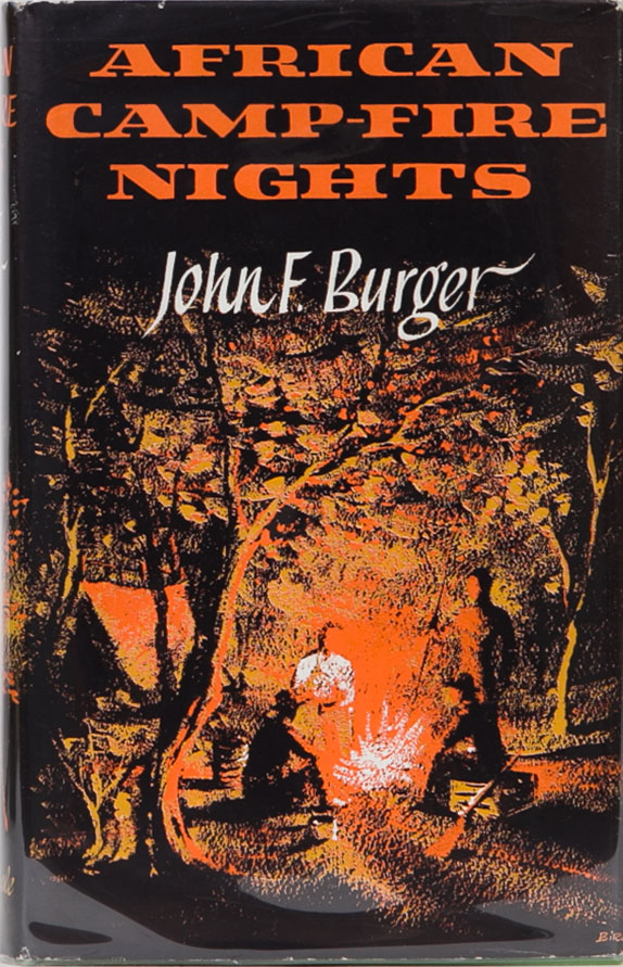 African Camp-fire Nights. John F. Burger.