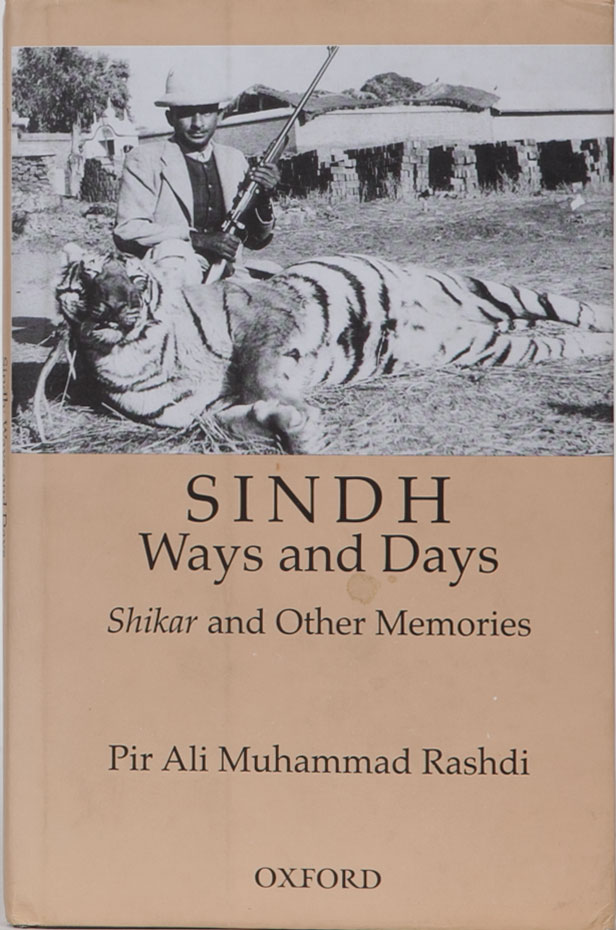 Sindh Ways and Days. P. Rashdi.