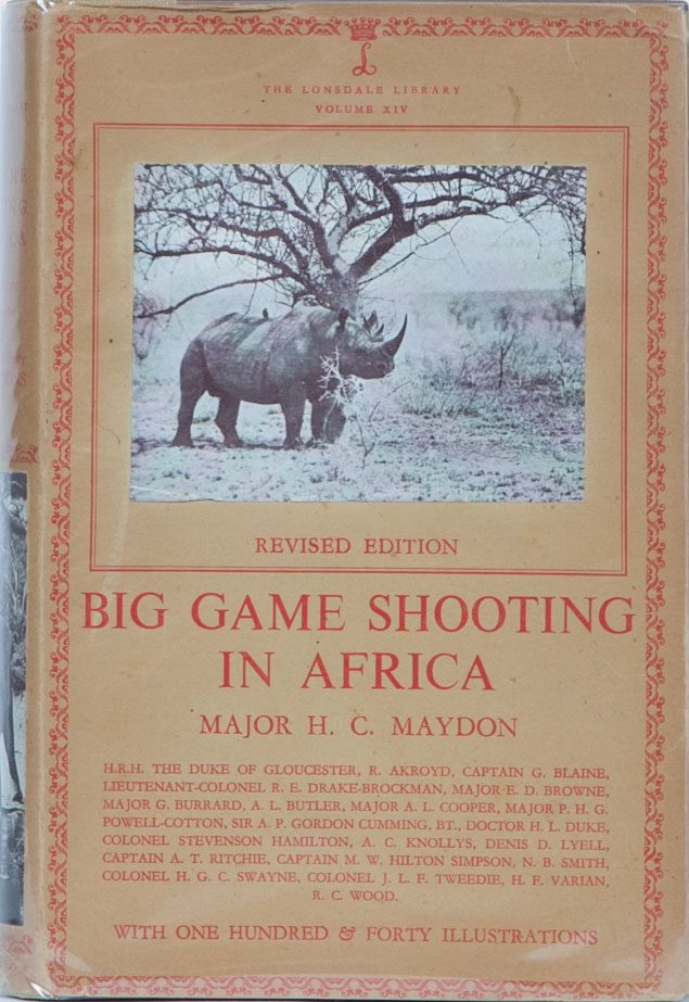 Big Game Shooting in Africa. Major H. C. Maydon.