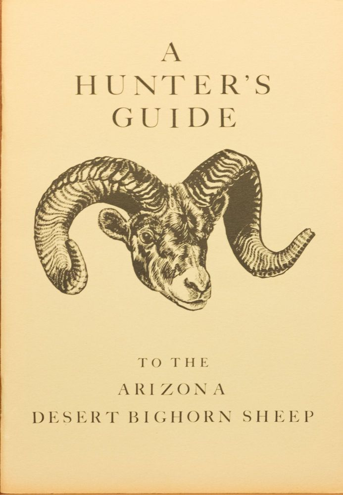 A Hunter's Guide to the Arizona Desert Bighorn Sheep. Arizona Desert Bighorn Sheep Society.