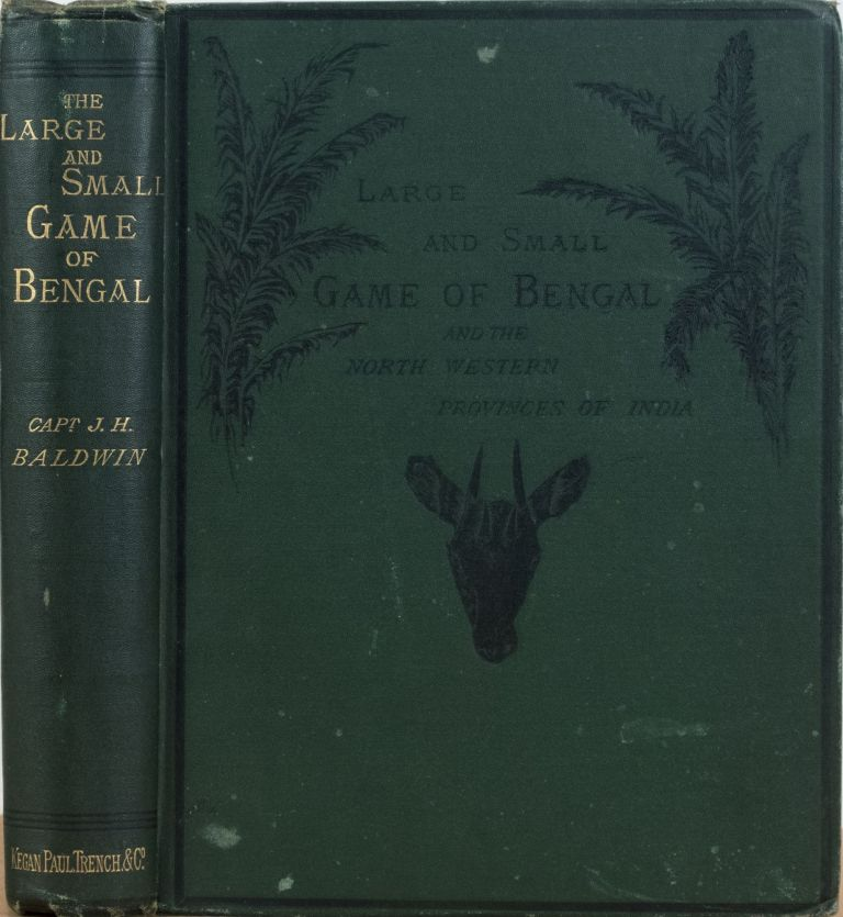 Large and Small Game of Bengal. John Baldwin.