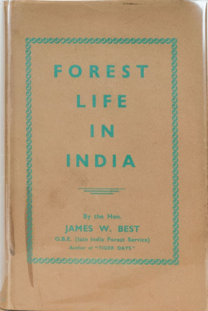 Forest Life in India. JW Best.