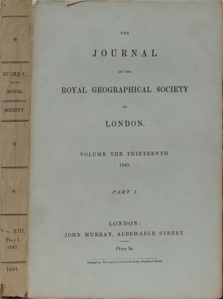 The Journal of the Royal Geographical Society. Royal Geographical Society.