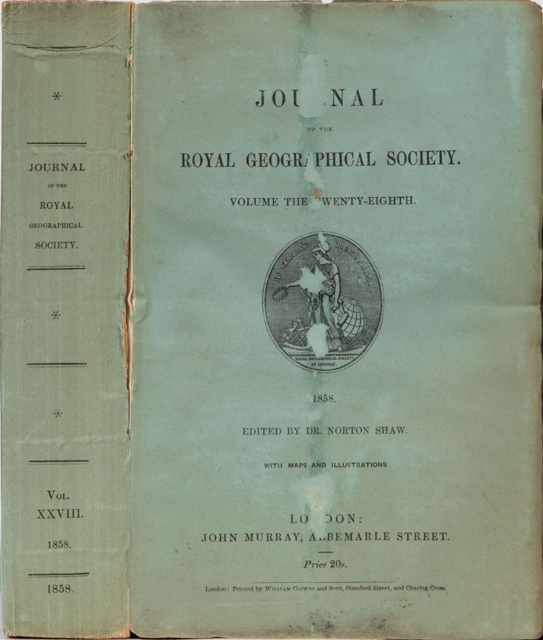 The Journal of the Royal Geographical Society of London. Dr. Norton Shaw, Royal Geographical Society.