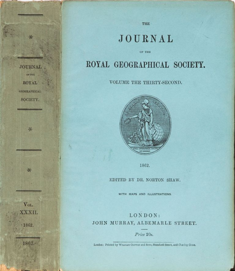 The Journal of the Royal Geographical Society of London. Dr Norton Shaw, Royal Geographical Society.