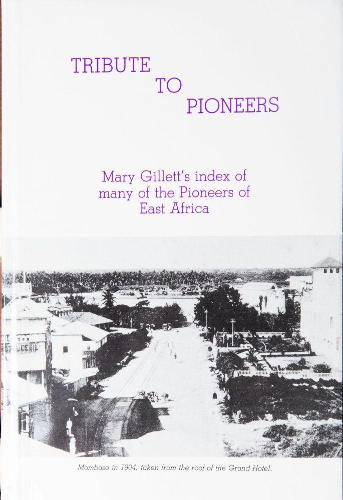 Tribute to the Pioneers. Mary Gillett.