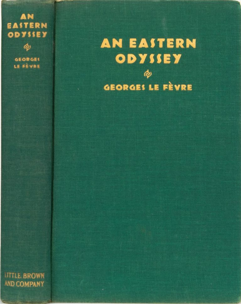 An Eastern Odyssey. Georges Le Fevre.