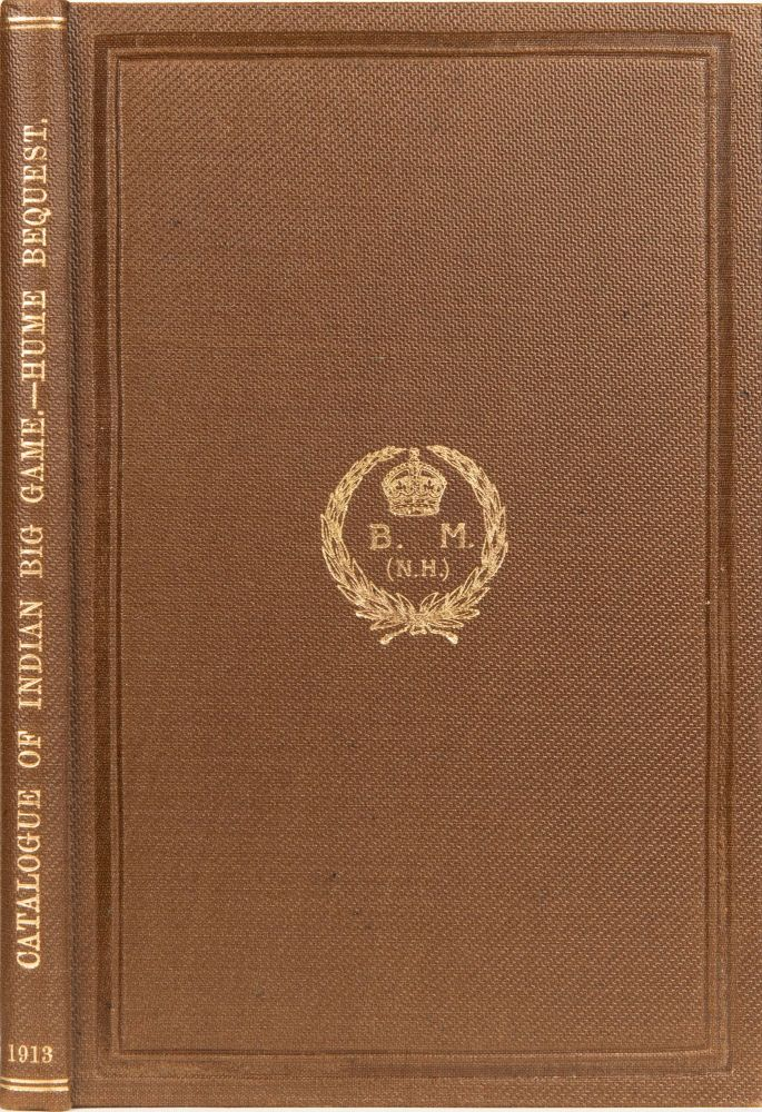 Catalogue of the Heads and Horns of Indian Big Game. Richard F. R. S. Lydekker.
