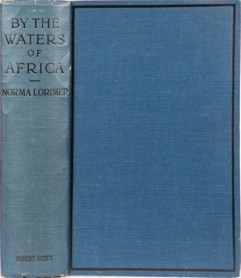 By the Waters of Africa. Norma Lorimer.