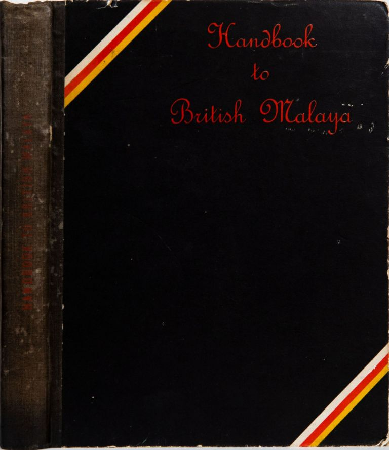 Handbook to British Malaya 1935. R. L. German.