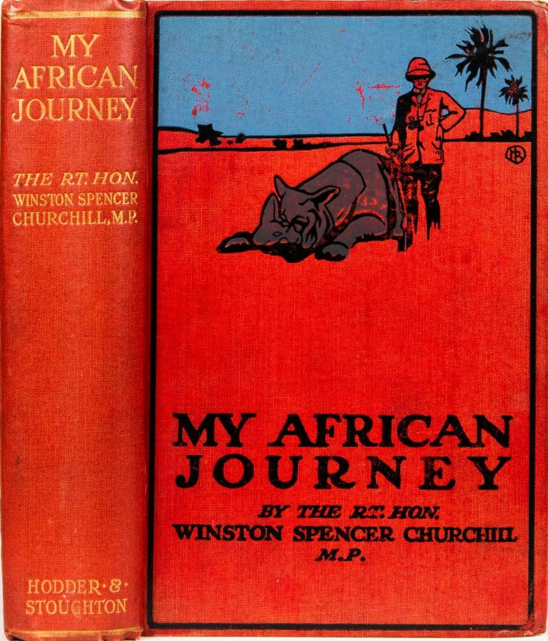 My African Journey. W. Churchill.