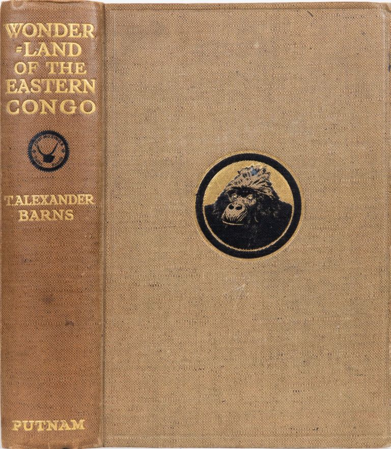 The Wonderland of the Eastern Congo. T. Alexander Barns.