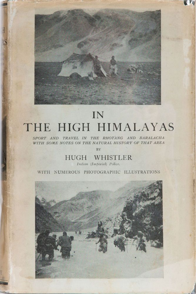 In the High Himalayas. Hugh Whistler.