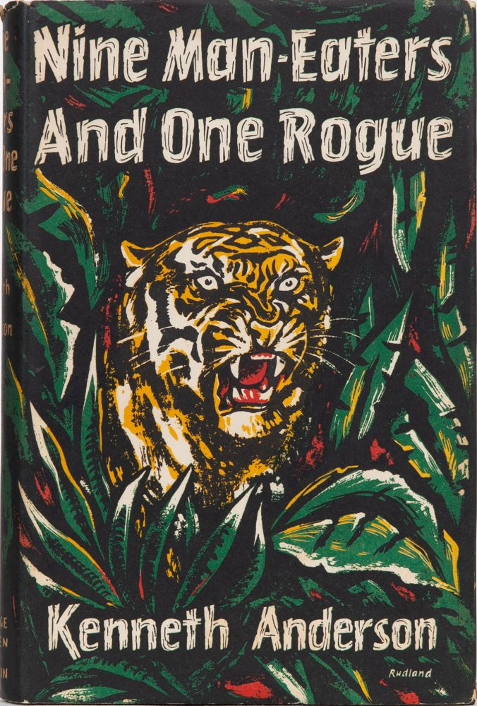 Nine Man-eaters and One Rogue. Kenneth Anderson.
