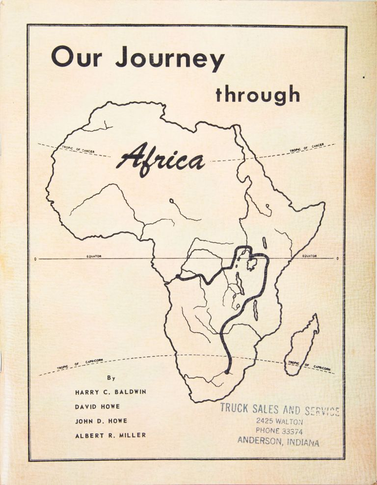 Our Journey Through Africa. H. Baldwin.