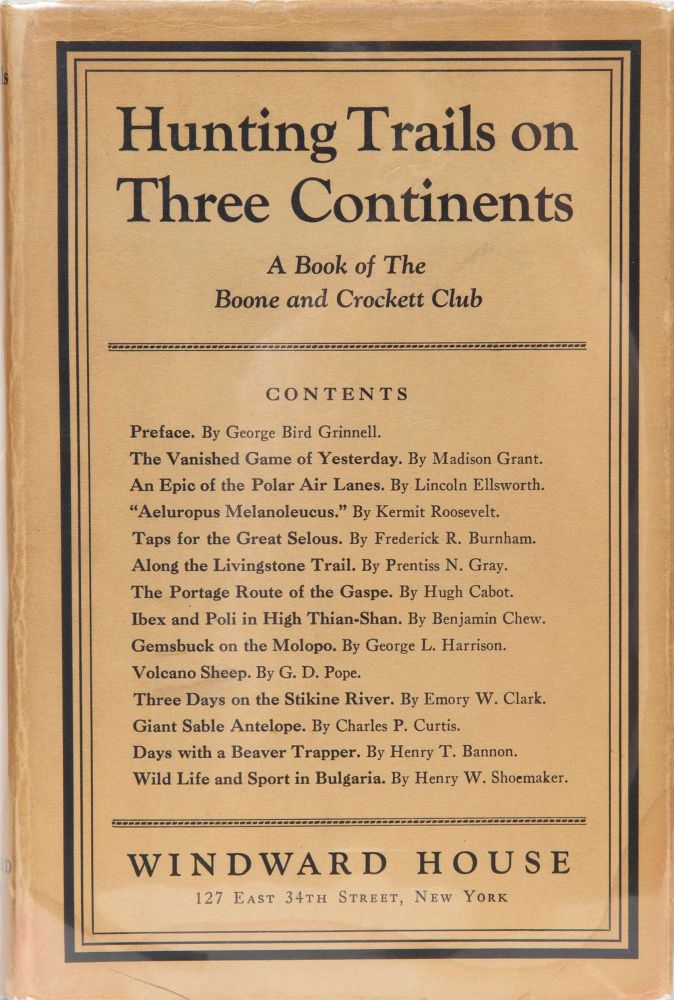 Hunting Trails on Three Continents. George Bird Grinnell.