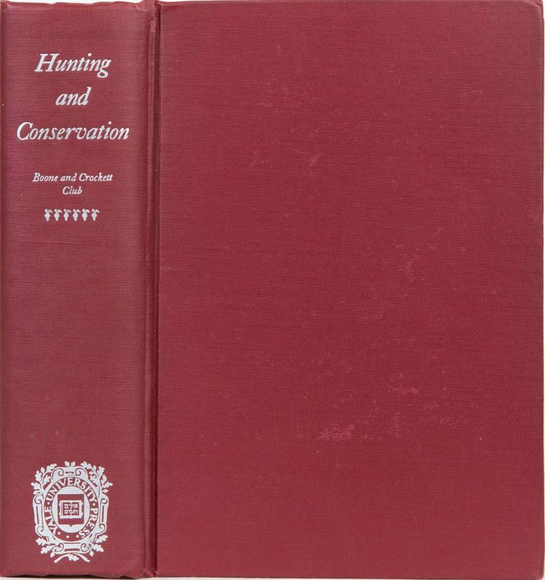 Hunting and Conservation. G. 7 Sheldon Grinnell, C.