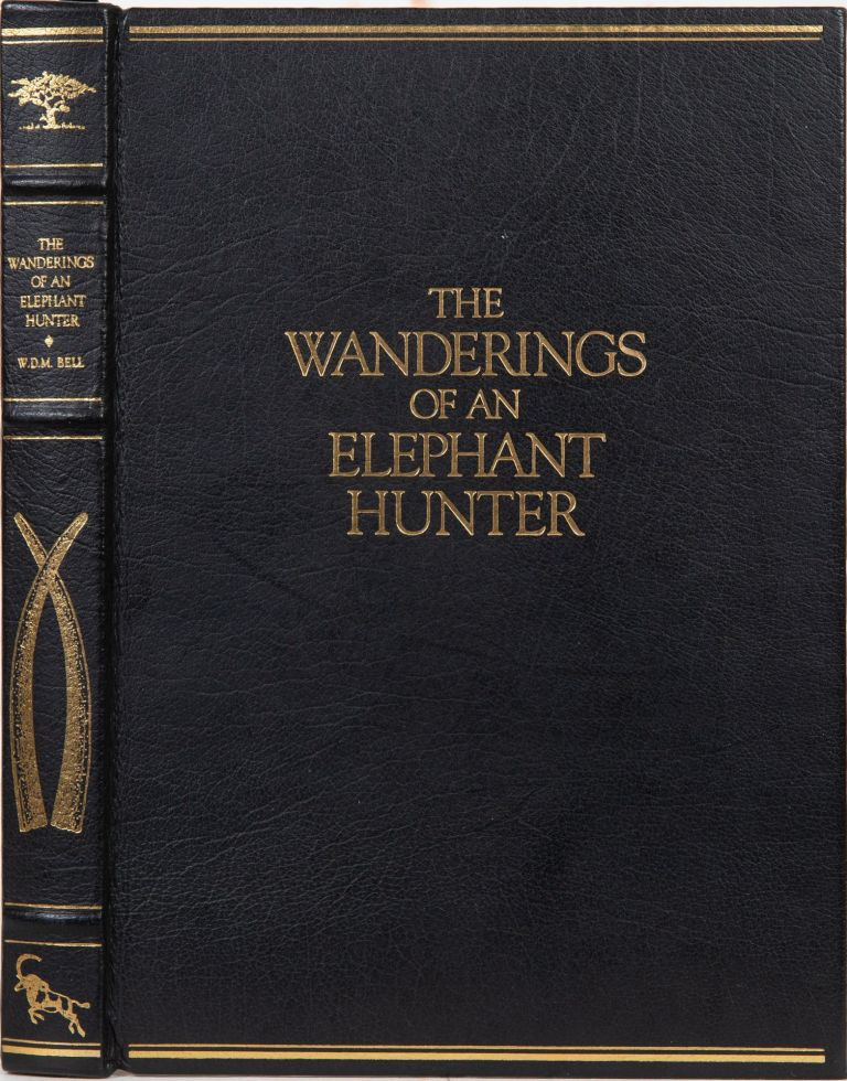The Wanderings of an Elephant Hunter. W. D. M. Bell.