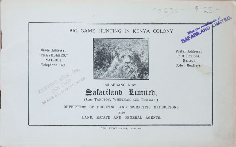 Big Game Hunting in Kenya Colony. Safariland Limited.