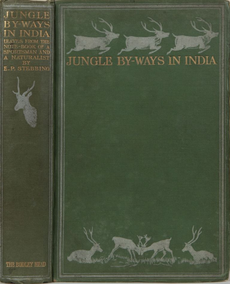Jungle By-Ways in India. E. Stebbing.
