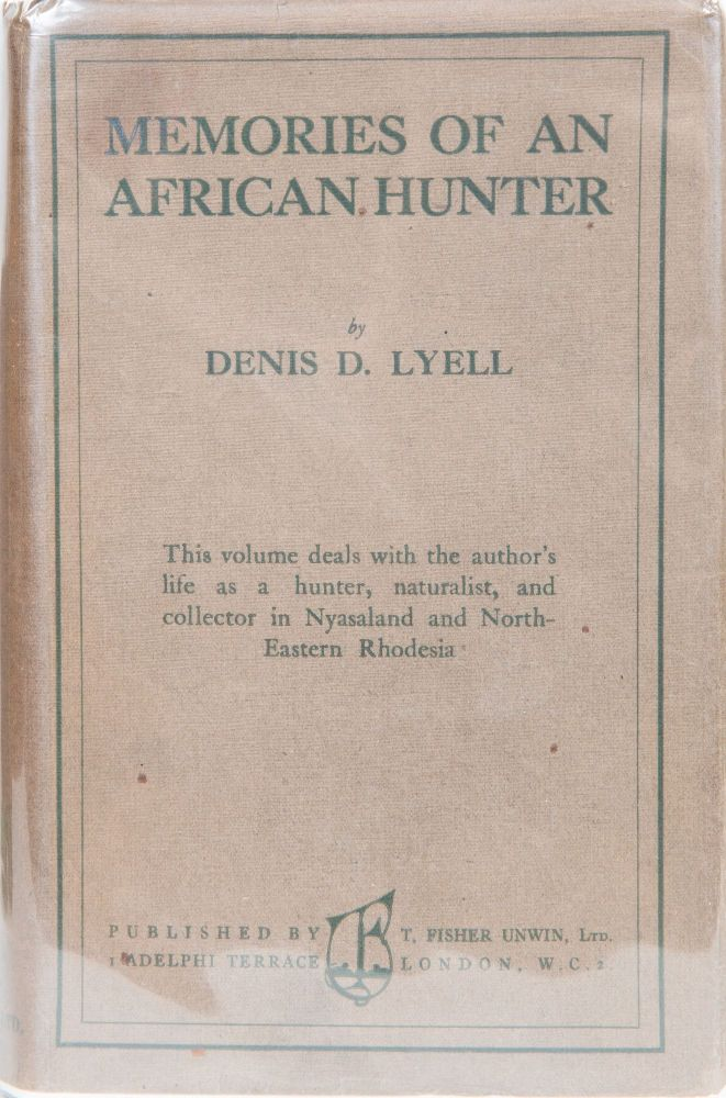 Memories of an African Hunter. D. D. Lyell.