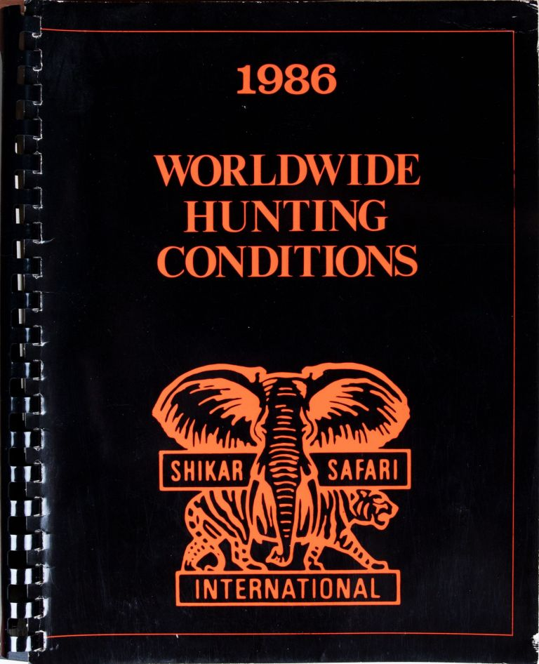 Worldwide Hunting Conditions 1986. S. Christenson.
