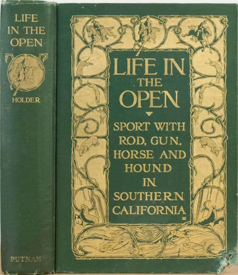 LIFE IN THE OPEN. C. F. Holder.