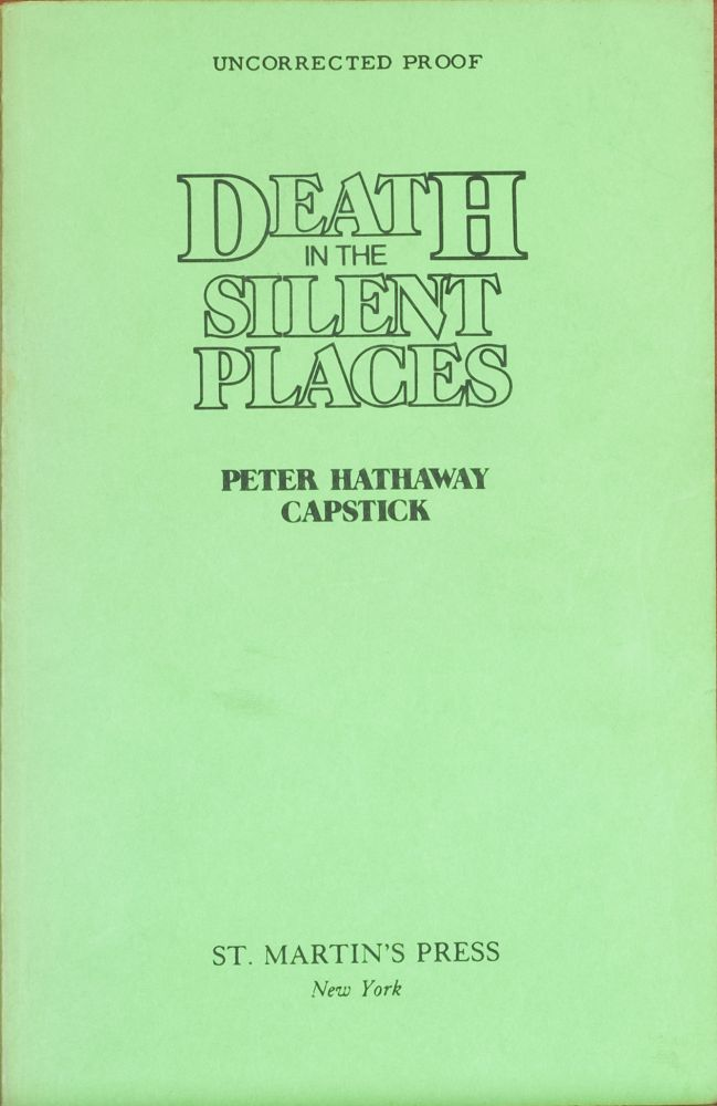 Death in the Silent Places. Peter Capstick.