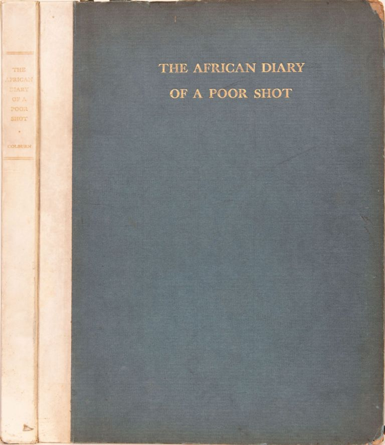 The African Diary of a Poor Shot. F. Colburn.