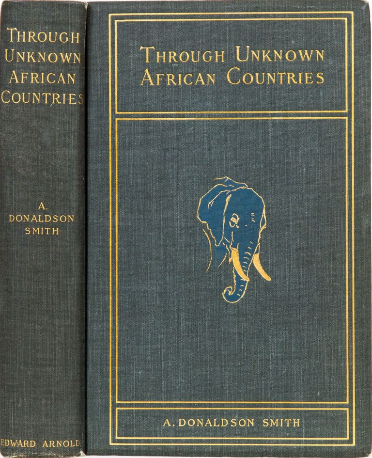 Through Unknown African Countries. A. Donaldson Smith.