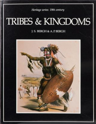 Tribes and Kingdoms. J. S. Bergh, A. P. Bergh