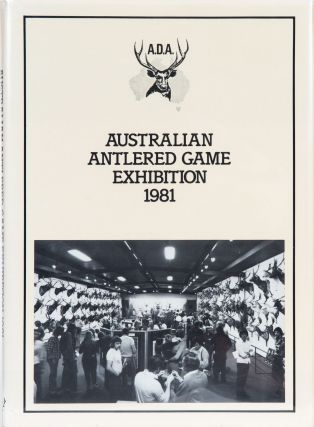 Australian Antlered Game Exhibition. Australian Deer Association