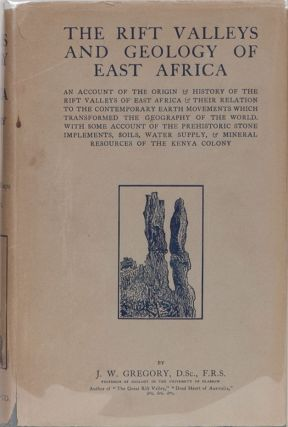 The Rift Valleys and Geography of East Africa. J. W. Gregory.
