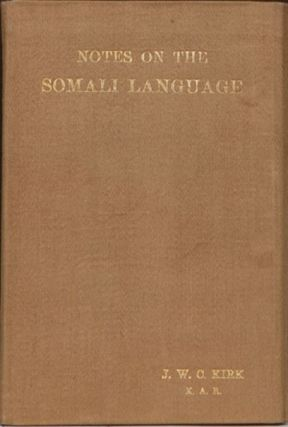 Notes on the Somali Language. J. W. C. Kirk