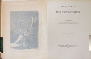 Deer Stalking and the Deer Forests of Scotland
