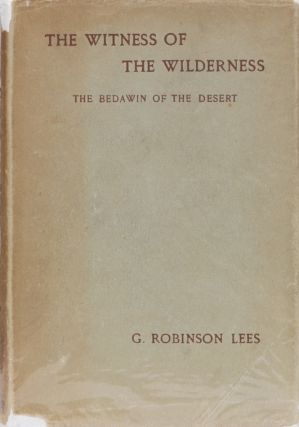 Witness of the Wilderness. G. Robinson Lees