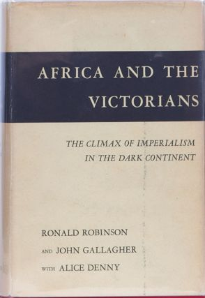 Africa and the Victorians. R. Robinson.