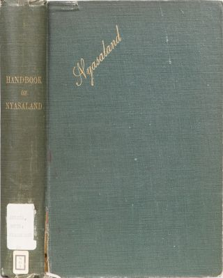 A Handbook of Nyasaland. S. Murray.