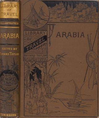Travels in Arabia. Bayard Taylor.