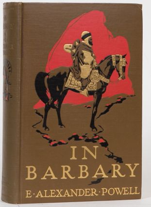 In Barbary. E. Alexander Powell.