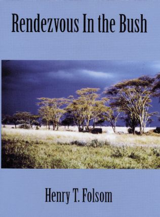 Rendezvous in the Bush. Henry Folsom