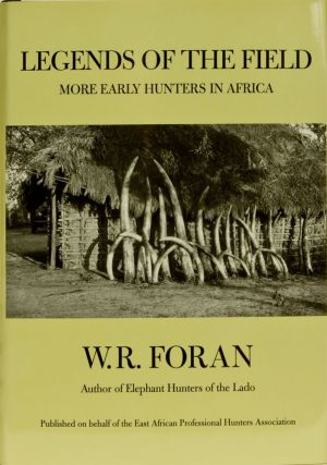Legends of the Field. W. Robert Foran
