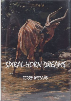 Spiral-Horn Dreams. Terry Wieland.