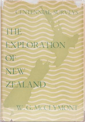 The Exploration of New Zealand. W. G. McClymont.