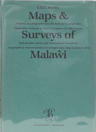 Maps & Surveys of Malawi. C. G. C. Martin.