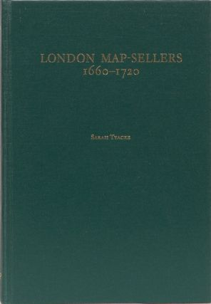 London Map-Sellers 1660-1720. Sarah Tyacke